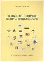 Le regole dello sciopero nei servizi pubblici essenziali