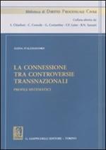La connessione tra controversie transnazionali. Profili sistematici