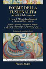 Forme della fusionalità. Attualità del concetto