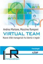 Virtual team. Nuove sfide manageriali fra libertà e regole
