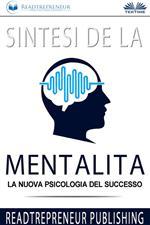 Sintesi de «La mentalità. La nuova psicologia del successo»
