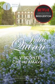 Il visconte che mi amava. Serie Bridgerton. Vol. 2