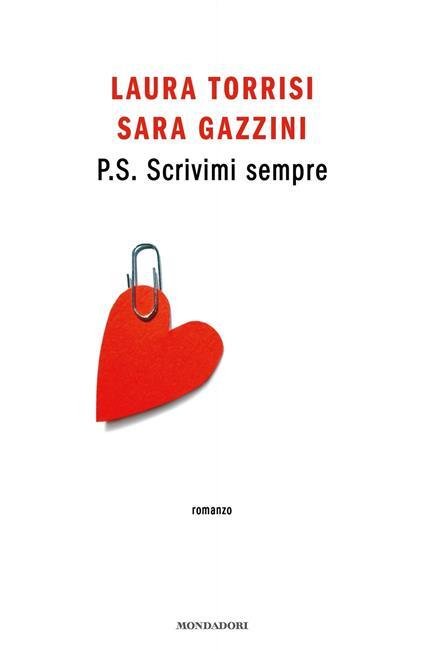 P.S. Scrivimi sempre - Sara Gazzini,Laura Torrisi - ebook