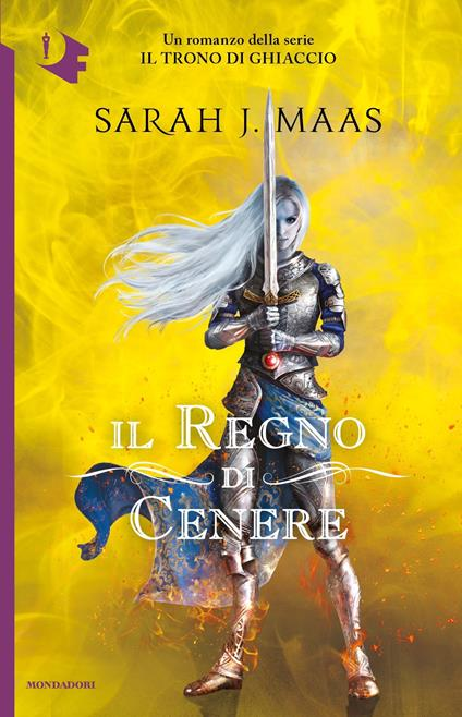 Il regno di cenere - Sarah J. Maas,Elisa Leonzio,Claudia Valentini - ebook