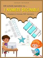 I numeri decimali. Schedario in formato PDF interattivo
