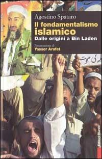Il fondamentalismo islamico - Agostino Spataro - copertina