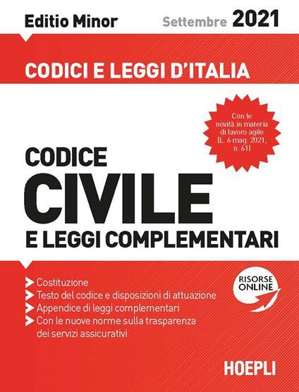 Codice civile e leggi complementari. Settembre 2021. Editio minor - copertina