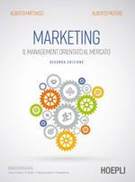 Marketing. Il management orientato al mercato