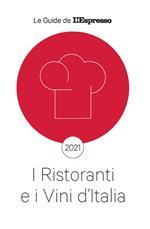 I ristoranti e i vini d'Italia 2021