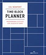 Time-block planner. Programmare le attività con i blocchi di tempo