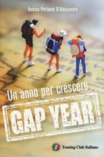 Gap year. Un anno per crescere