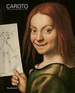 Giovan Francesco Caroto (1480 circa-1555). Ediz. illustrata