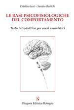 Le basi psicofisiologiche del comportamento