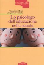 Lo psicologo dell'educazione nella scuola