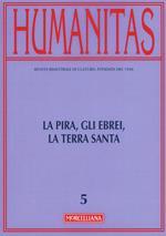 Humanitas (2016). Vol. 5: La Pira, gli ebrei, la Terra santa.