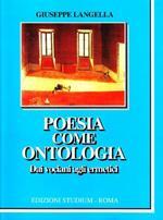 Poesia come ontologia. Dai vociani agli ermetici