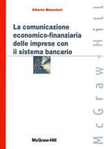 La comunicazione economico-finanziaria delle imprese con il sistema bancario