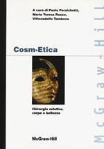 Cosm-etica. Chirurgia estetica, corpo e bellezza