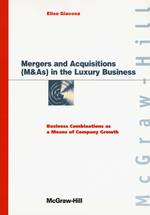 Mergers and acquisitions (M & As) in the luxury business. Business combinations as a means of company growth