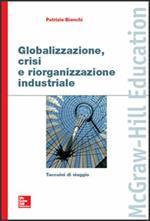 Globalizzazione, crisi e riorganizzazione industriale