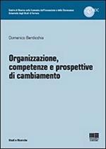Organizzazione, competenze e prospettive di cambiamento