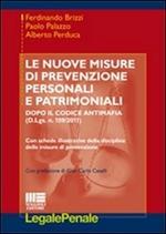 Le nuove misure di prevenzione personali e patrimoniali