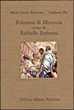Relazione di Moscovia scritta da Raffaello Barberini (1565)