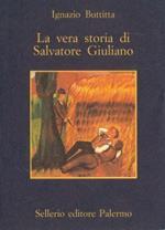 La vera storia di Salvatore Giuliano