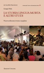La storia lingua morta e altri studi