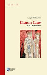 Canon law. An overview. Ediz. integrale