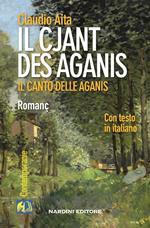 Il cjant des Aganis-Il canto delle Aganis. Testo friulano e italiano