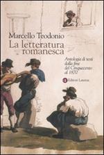 La letteratura romanesca. Antologia di testi dalla fine del Cinquecento al 1870