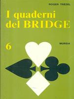 I quaderni del bridge. Vol. 6