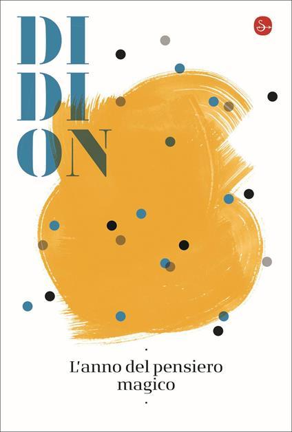 L' anno del pensiero magico - Joan Didion - copertina