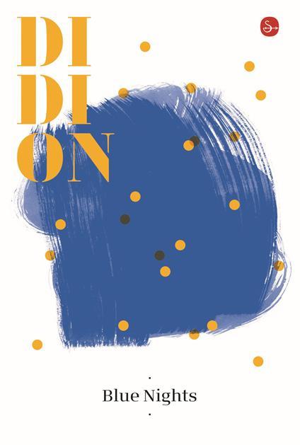 Blue nights - Joan Didion - copertina
