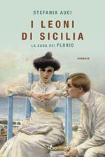 I leoni di Sicilia. La saga dei Florio