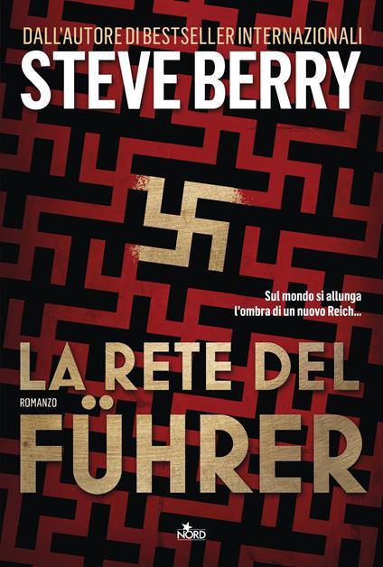 La rete del Führer - Steve Berry - copertina