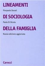 Lineamenti di sociologia della famiglia. Un approccio relazionale all'indagine sociologica