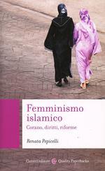 Femminismo islamico. Corano, diritti, riforme
