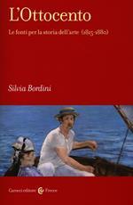 L' Ottocento. Le fonti per la storia dell'arte (1815-1880)
