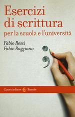 Esercizi di scrittura per la scuola e l'università
