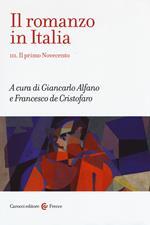 Il romanzo in Italia. Vol. 3: primo Novecento, Il.