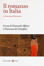 Il romanzo in Italia. Vol. 4: secondo Novecento, Il.
