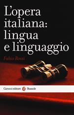 L' opera italiana: lingua e linguaggio