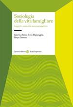Sociologia della vita famigliare. Soggetti, contesti e nuove prospettive