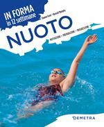 Nuoto. In forma in 12 settimane. Motivazione preparazione progressione