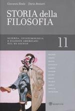 Storia della filosofia dalle origini a oggi. Vol. 11: Scienza, epistemologia e filosofi americani del XX secolo.