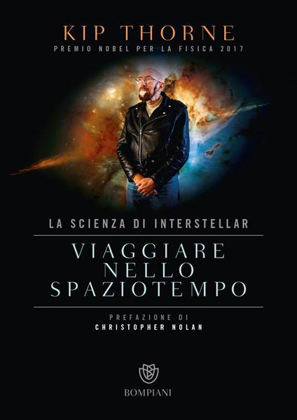 Viaggiare nello spaziotempo. La scienza di Interstellar - Kip Thorne - copertina