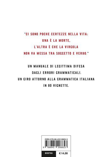 Le basi proprio della grammatica. Manuale di italiano per italiani - Manolo Trinci - 3