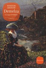 Demelza. La saga di Poldark. Vol. 2